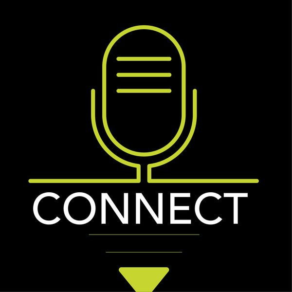 Connect Podcast